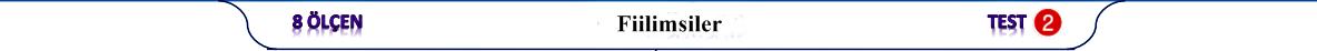 fiilimsiler tst pdf 8.sınıf LGS Fiilimsiler, Türkçe kazanım testleri