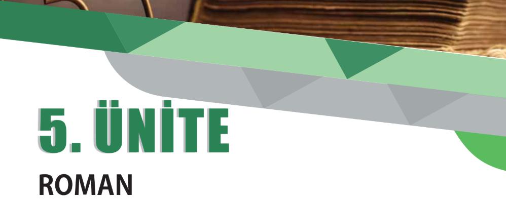 edebiyat ünite özetleri pdf 9.sınıf 5.ünite roman