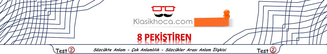 Yeni Nesil Test Türkçe - 8. Sınıf Sözcükte Anlam Test PDF - LGS