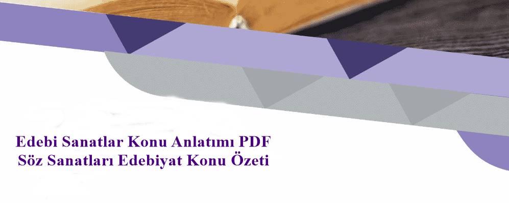 Edebi Sanatlar Konu Anlatımı PDF - Söz Sanatları Edebiyat Konu Özeti