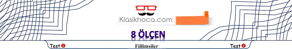 Fiilimsiler Online Test Çöz 4 (Çevrim İçi) LGS Türkçe Testleri Çöz