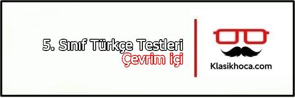 5.Sınıf Test Çöz Türkçe Testleri Çöz