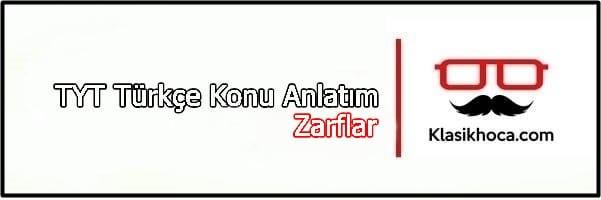Zarflar Konu Anlatımı TYT Türkçe