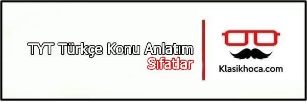 Sıfatlar Konu Anlatımı TYT Türkçe PDF