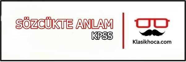 sözcükte anlam konu anlatımı kpss türkçe